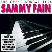 The Great Songwriters - Sammy Fain
