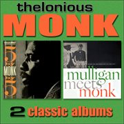 5 by Monk by 5 / Mulligan Meets Monk