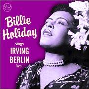Sings Irving Berlin, Pt. 1