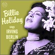 Sings Irving Berlin, Pt. 2