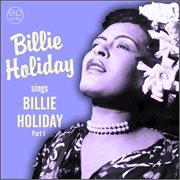 Sings Billie Holiday, Pt. 1