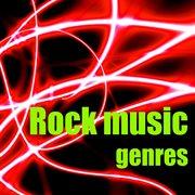 Rock Music Genres