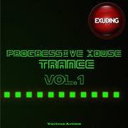 Progressive House & Trance, Vol. 1