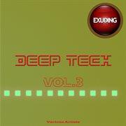 Deep Tech, Vol. 3
