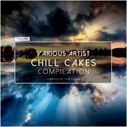 Chill Cakes, Vol. 1