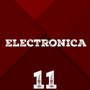 Electronica, Vol. 11