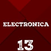 Electronica, Vol. 13