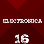 Electronica, Vol. 17