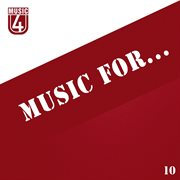 Music For..., Vol.10