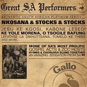 Great South African Performers - Nkosana & Stocks & Stocks