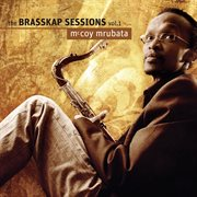 The Brasskap Sessions, Vol. 1