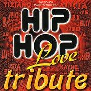 Dubble Trubble Tribute - Hip Hop Love, Vol 1