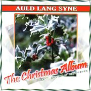 Auld lang syne - the christmas album cover image