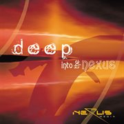 Deep into the nexus cover image