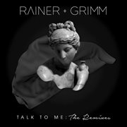 Talk to Me: the Remixes