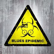 Blues Epidemic