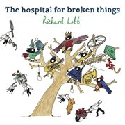 The Hospital for Broken Things