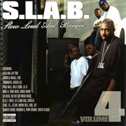 Slow loud and bangin', vol. 4 cover image