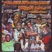 Foundation Compilation Reggae Series Vol. 1