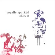 Royally Sparked Ii