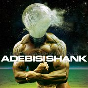 This Is the Third Album of A Band Called Adebisi Shank