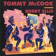 Tommy Mccook Featuring Bobby Ellis