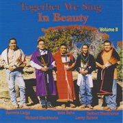 Together We Sing in Beauty  Volume 2