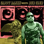 Gappy Ranks Meets Dub Club