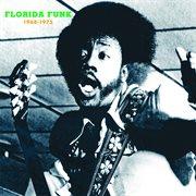 Florida Funk, 1968-1975