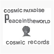 Cosmic paradise / peace in the world cover image