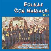 Polkas con mariachi. vol. 2 cover image