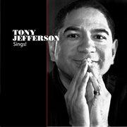 Tony Jefferson Sings!
