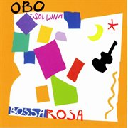 Bossarosa cover image