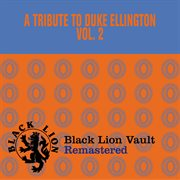 A Tribute to Duke Ellington, Vol. 2