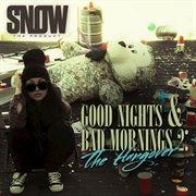 Good Nights & Bad Mornings 2