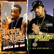 Gotta be me / all eyez on us (2 for 1: special edition) cover image