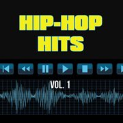 Hip Hop Hits, Vol. 1