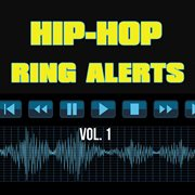 Ring Alerts - Hip Hop, Vol. 1