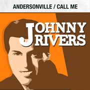 Andersonville / Call Me