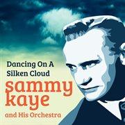 Dancing on A Silken Cloud