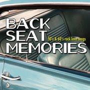Back Seat Memories