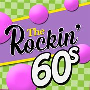 The Rockin' 60's