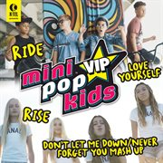 Mini Pop Kids Vip
