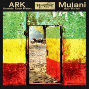 Mulani - Dub Kirtan