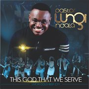 This god that we serve cover image