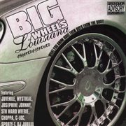 Big Wheels of Louisiana: What You Know Bout Them Boys From the Boot (chopped & Screwed)