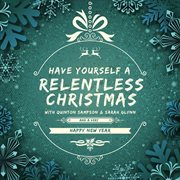 A Relentless Christmas (relentless Entertainment Presents) - Ep