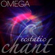 Omega ecstatic chant cover image