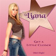 Get A Little Closer (maxi Single)