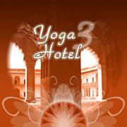 Yoga Hotel 3